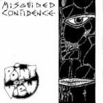 MISGUIDED CONFIDENCE [1992] INAUDITO INAUDITO 9