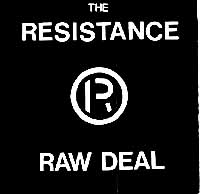RAW DEAL [1987] RESISTANCE RECORD COMPANY RRC-002