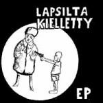LAPSILTA KIELLETTY EP [1985] LIHATUOTANTO 006
