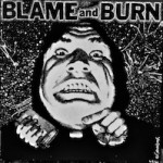 COMP: BLAME AND BURN [1992] FLUSH FPV-003