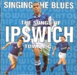 The Songs Of Ipswich Town