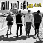 KILL THAT GIRL