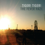 TIGER! TIGER!_FEVER HAZE