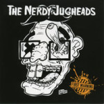 NERDY JUGHEADS