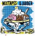MIXTAPES_JABBER