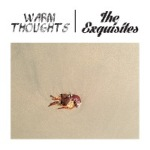 WARM THOUGHTS_EXQUISITES