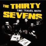 THIRTY SEVENS