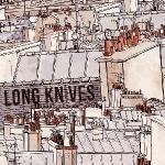 LONG KNIVES