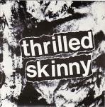 thrilled Skinny