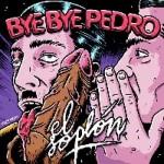 BYE BYE PEDRO
