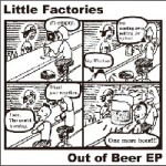 LITTLE FACTORIES
