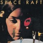 SPACE RAFT