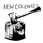 NEW COLONIES