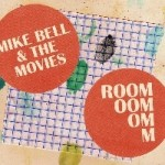 MIKE BELL & THE MOVIES