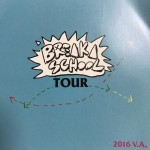 BREAK A SCHOOL TOUR